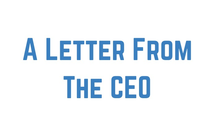A Letter From The CEO